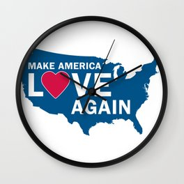 Make America Love Again Wall Clock