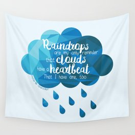 Raindrops Are My Only Reminder Wall Tapestry