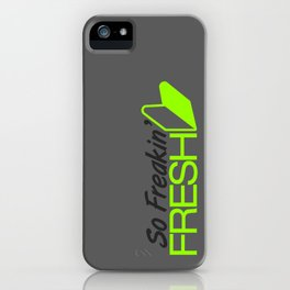 So Freakin' Fresh v4 HQvector iPhone Case