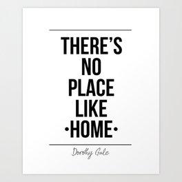 There's No Place Like Home Printable Wall Art Print