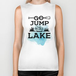 Go Jump in the Lake Biker Tank