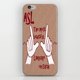 ASL Most Beautiful Language iPhone Skin
