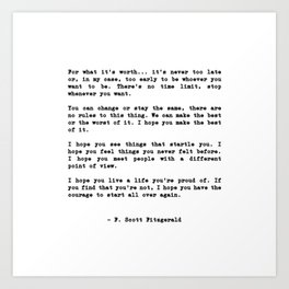 Life quote, For what it's worth... it's never too late or, in my case Kunstdrucke
