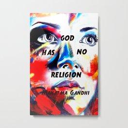 Gandhi Spiritual Quotation God Has No Religion Metal Print
