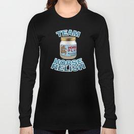 Horserelish Long Sleeve T-shirt
