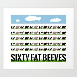 60 Fat Beeves - Cow Cartoon by WIPjenni Art Print