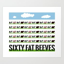 60 Fat Beeves - Cow Cartoon by WIPjenni Art Print