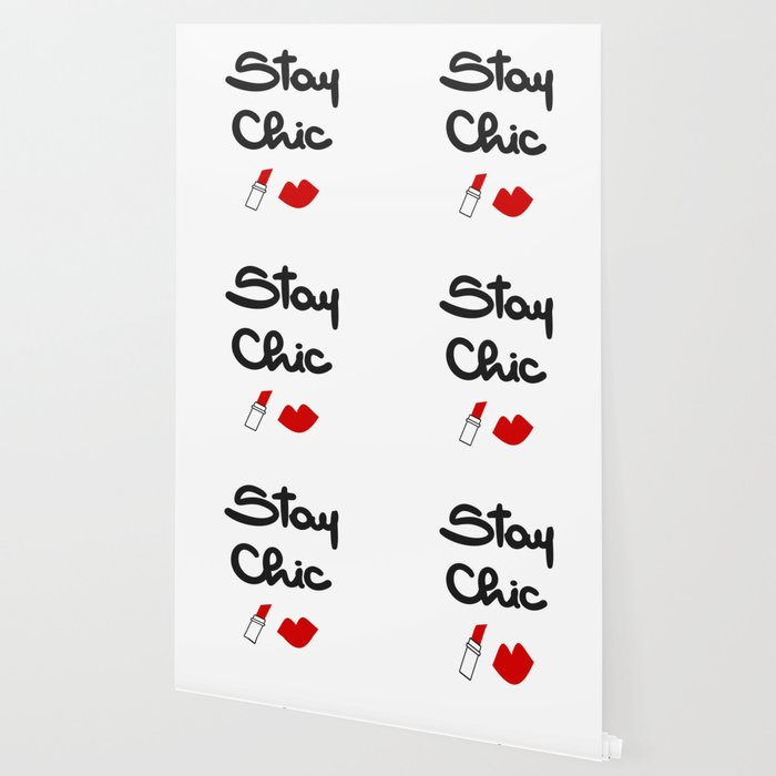cute hand drawn lettering stay chic quote with red lips and lipstick  Wallpaper