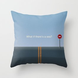 What if there's a sea Throw Pillow