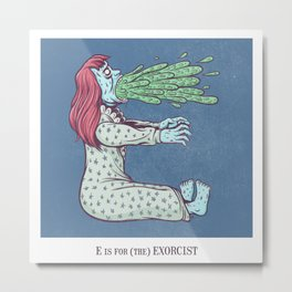 E is for The Exorcist Metal Print