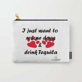 Dogs & Tequila Carry-All Pouch
