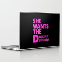 patriarchy Laptop & iPad Skins featuring She Wants the D (estruction of Patriarchy) - Pink by CreativeAngel