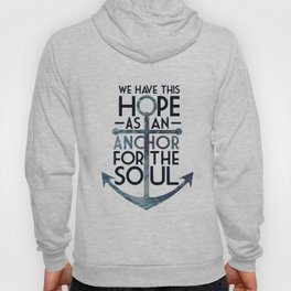 WE HAVE THIS HOPE. Hoody