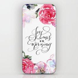 Joy - Psalm 30:5 iPhone Skin