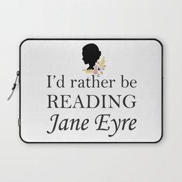 Rather Be Reading Jane Eyre Laptop Sleeve
