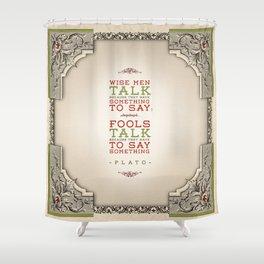 Plato regarding talking Shower Curtain