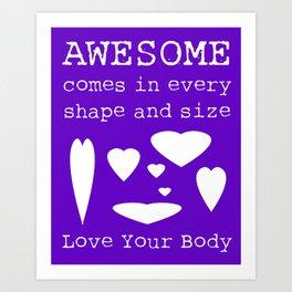 Love Your Body Print 1 (Hearts) Art Print