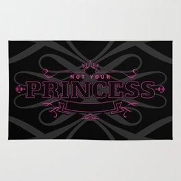 Not your Princess Rug
