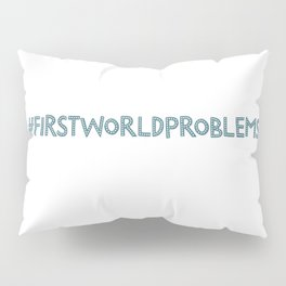 Problems Pillow Sham