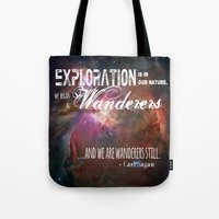 "carl sagan Tote Bags featuring ""Exploration is in Our Nature"" Carl Sagan Quote by kishbish"