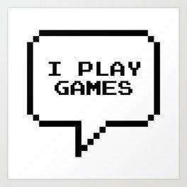 Play games Art Print