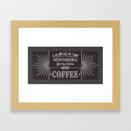Coffee Responsibly // Horizontal Framed Art Print