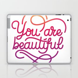You are beautiful hand made lettering motivational quote in original calligraphic style Laptop & iPad Skin