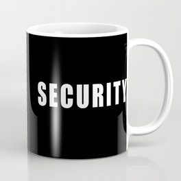 SECURITY TEE SHIRT Coffee Mug