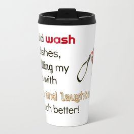Fill Your Cups Travel Mug