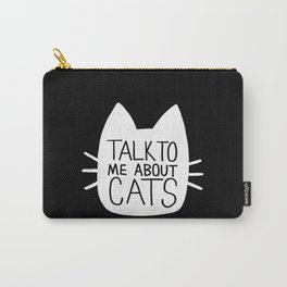 Talk to Me About Cats (white) Carry-All Pouch