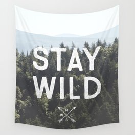 Stay Wild - Mountain Pines Wall Tapestry