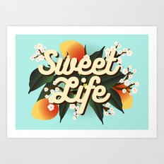 Sweet Life Art Print