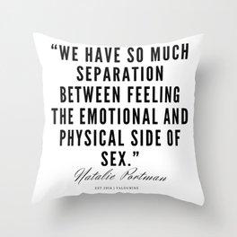 27     | Natalie Portman Quotes | 190721 Throw Pillow