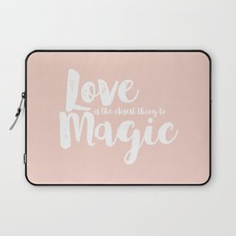 LOVE is the closest think to magic - Saying on peach background Laptop Sleeve
