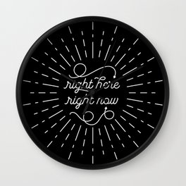 Right Here Right Now: Black Wall Clock