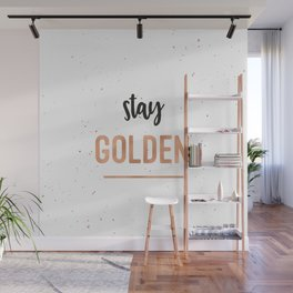 Stay Golden Wall Mural
