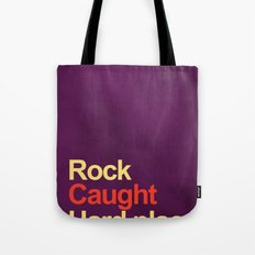 Rock and a hard place Tote Bag