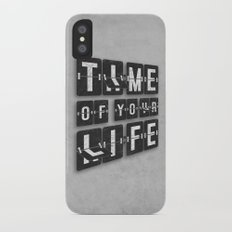 Time of Your Life iPhone X Slim Case