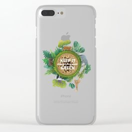 Keep It Green Clear iPhone Case