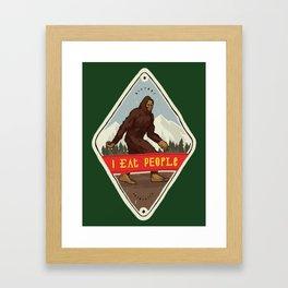Bigfoot - I Eat People Framed Art Print