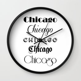 Chicago City Quote Sign, Calligraphy Text Art, Large Printable Photography, World City Print Wall Clock
