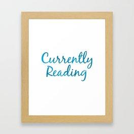CURRENTLY READING blue Framed Art Print