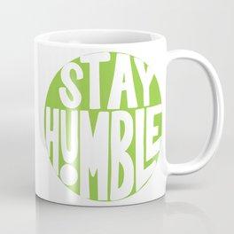 Stay Humble (Neon) Coffee Mug