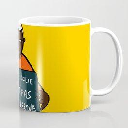 Pretty is not a quality Coffee Mug
