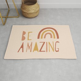 Be Amazing on Taupe Rug