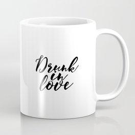 Engagement Gift Anniversary Gift Wedding Gift PRINTABLE ART Drunk In Love Lyrics Wall Art Song Lyric Coffee Mug
