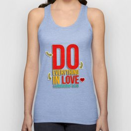 Do Everything in Love Unisex Tank Top