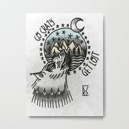 Go crazy. Get Lost Metal Print