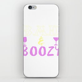 Bad and Boozy Funny Wine Lover iPhone Skin