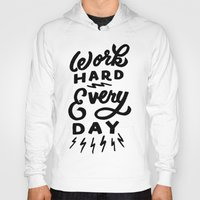 work hard Hoodies featuring Work Hard! by Dude, Be Awesome
